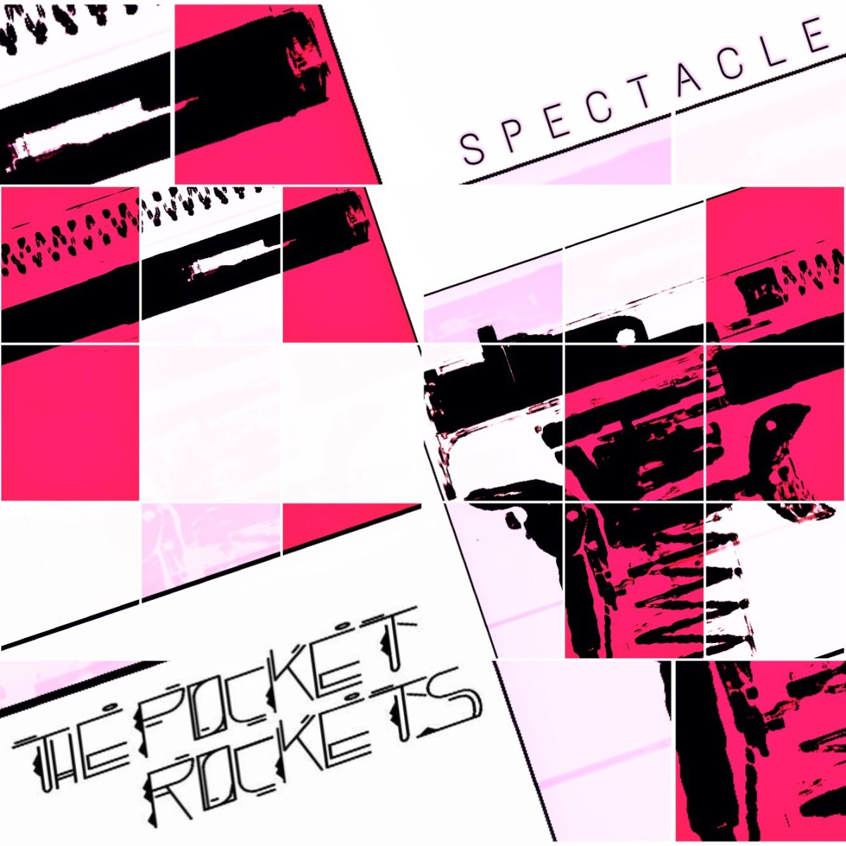 The Pocket Rockets 'SPECTACLE'