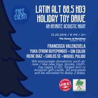 Latin Alt 88.5 HD3 Hosts Holiday Toy Drive and will Feature Intimate Acoustic Performances
